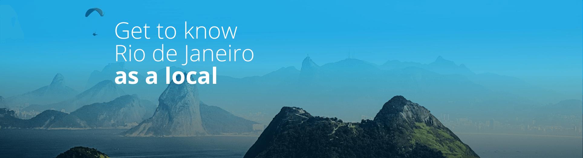 Conheça o Rio de Janeiro dos Cariocas